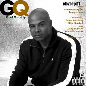 Clever Jeff - God Quality Album